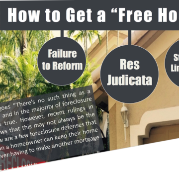 """How to Get a """"Free House"""" Failure to Reform Res Judicata Statute of Limitations The saying goes """"There's no such thing as a Free House"""" and in the majority of foreclosure cases that's true. However, recent rulings in Florida shows that this may not always be the case. Below are a few foreclosure defenses that could mean a homeowner can keep their home without ever having to make another mortgage payment."""